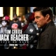 Tom Cruise volta em nova aventura de Jack Reacher